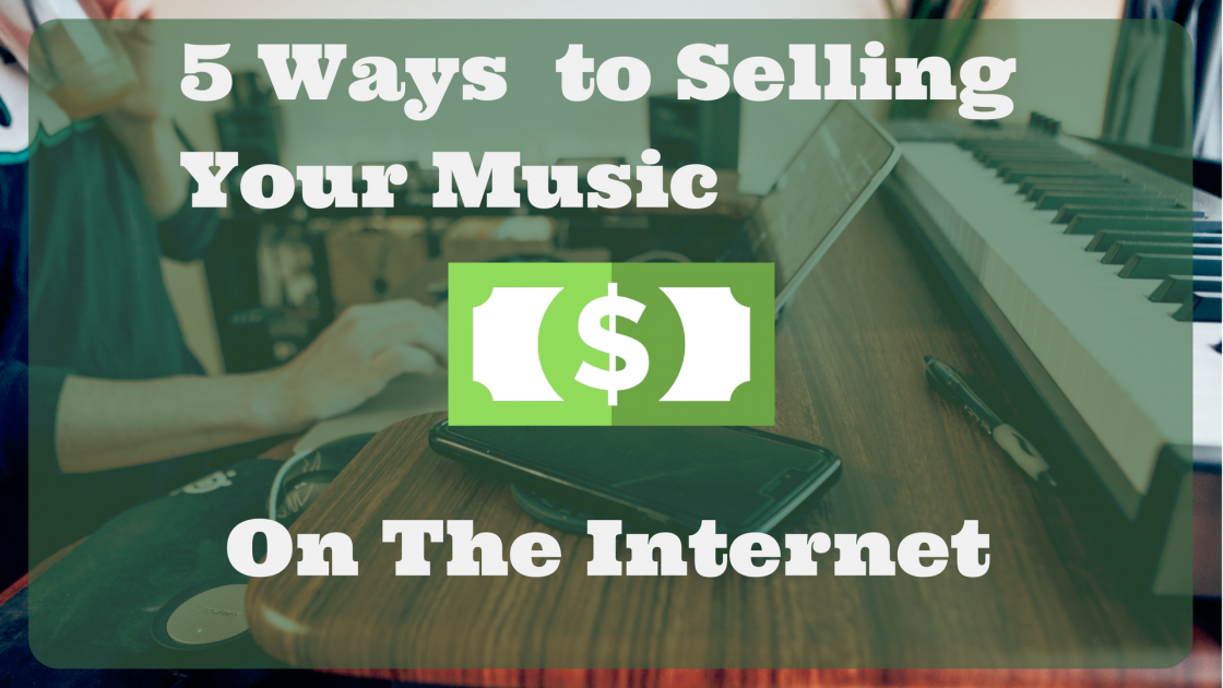 make money with music online how to sell your music online 5 easy ways that works 9200