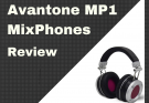 Avantone MP1 MixPhones Review