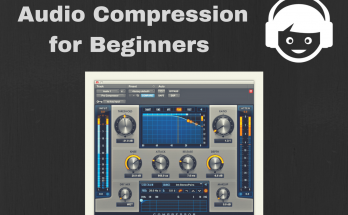 Audio compression what is a compressor in music production