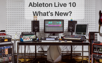 Whats new in Ableton Live 10