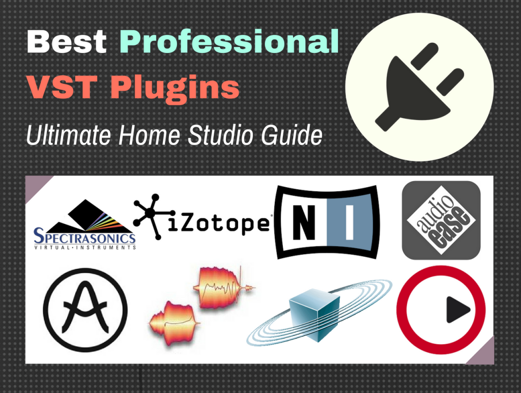 Best Bass Vst 2019 20 Best Professional VST & AU Plugins for 2019 [Audio Plugin Guide]