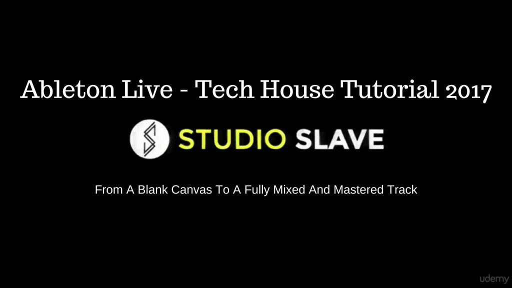 Udemy Ableton Live - Tech House Tutorial 2017