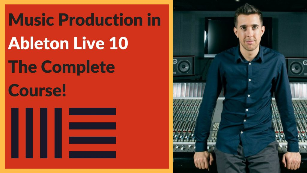 Music Production in Ableton Live 10 Tomas George