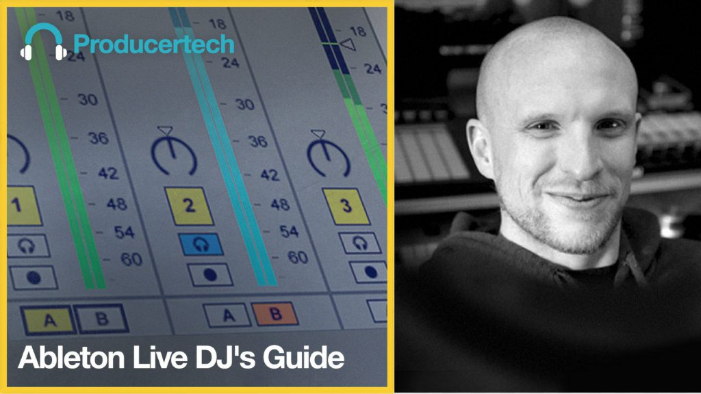 ProducerTech Ableton Live DJ's Guide