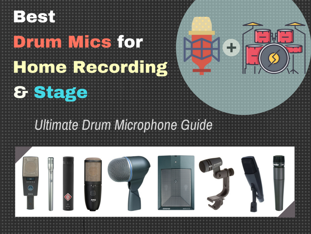 Best Drum Mics for Recording Studio & Stage