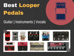 Best Looper Pedals Guitar Instruments Vocals