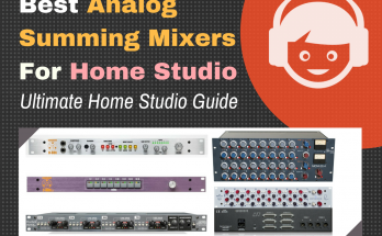 Best Summing Mixer Hardware