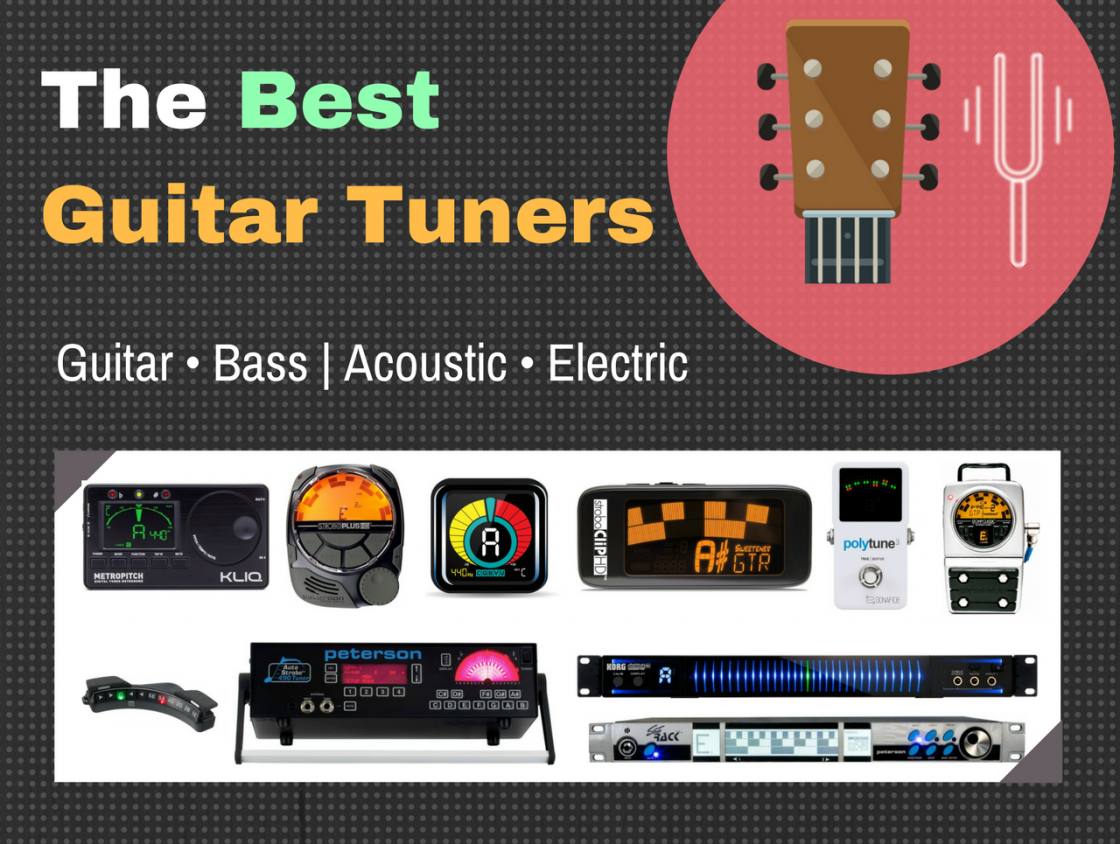 10 Best Guitar Tuners 2019 Buying Guide Guitar Bass Essentials
