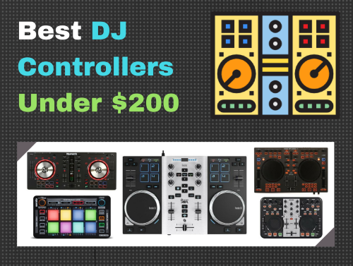 5 Best DJ Controllers Under $200 (street price) - [Buying Guide]