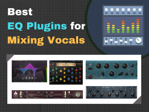 Best EQ Plugin for Vocals