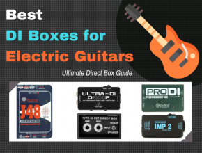 Best DI Box for Electric Guitar