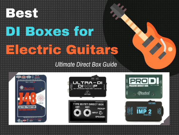 The Best Di Box For Electric Guitar 2019 Top 5 Picks