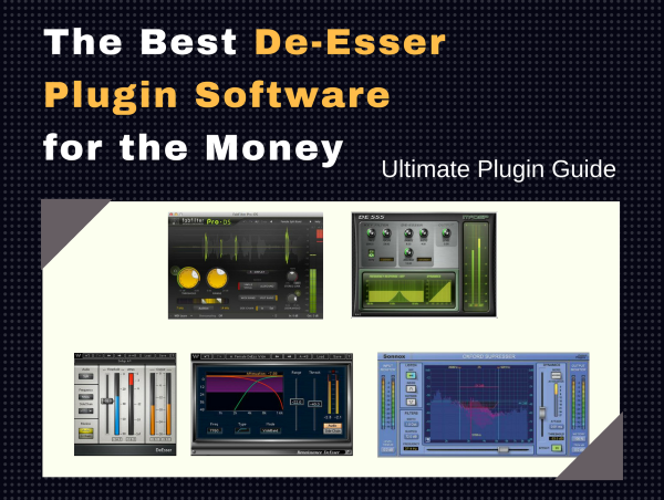 Best De-Esser Plugin Software