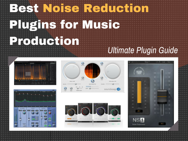 Best Noise Reduction Plugin Software