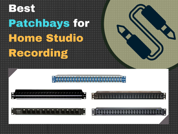 Best Patchbay for Home Studio Recording