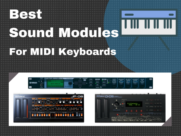 Best Sound Module For MIDI Keyboard