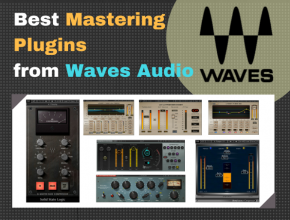 Best Waves Plugins For Mastering