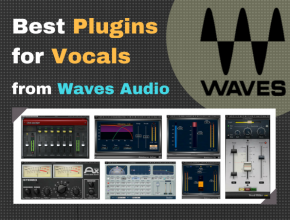 Best Waves Plugins for Vocals