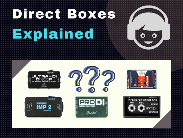 DI Boxes Explained