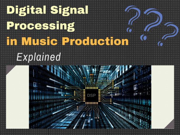 What is Digital Signal Processing