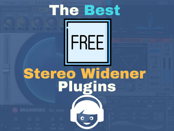 7 Best Free Stereo Widener VST/AU plugins for Budget Music Producers