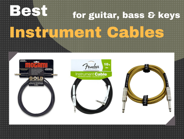 Best Instrument Cables for Guitar Bass and Keys