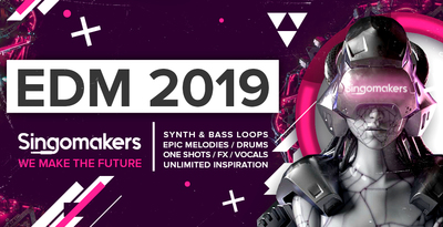 Singomakers EDM 2019