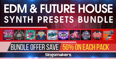 Singomakers EDM & Future House VST Patches Bundle
