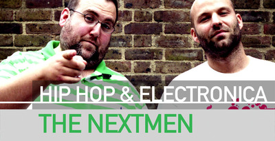 The Nextmen Hip Hop and Electronica sample packs