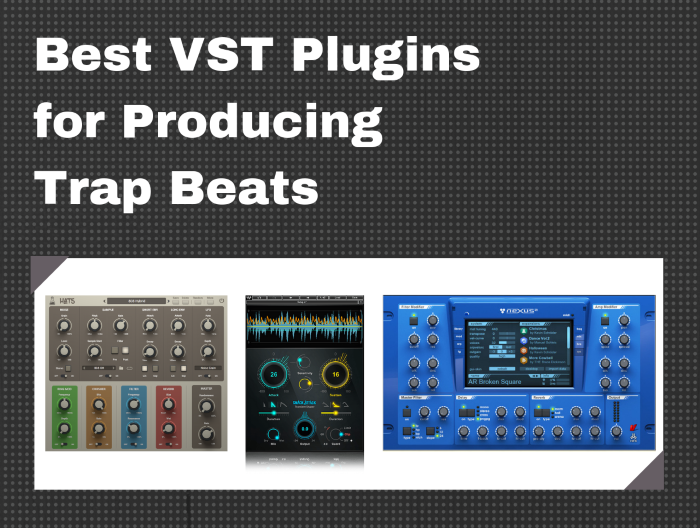 10 Best VST Plugins for Trap Beats - Music Production Guide