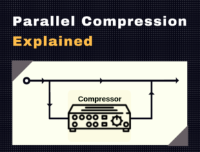 Parallel Compression Explained - What is Parallel Compression