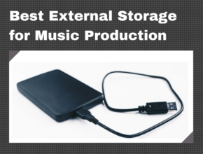 Best External Hard Drive for Music Production