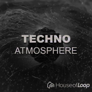 Techno Atmosphere by House of Loop