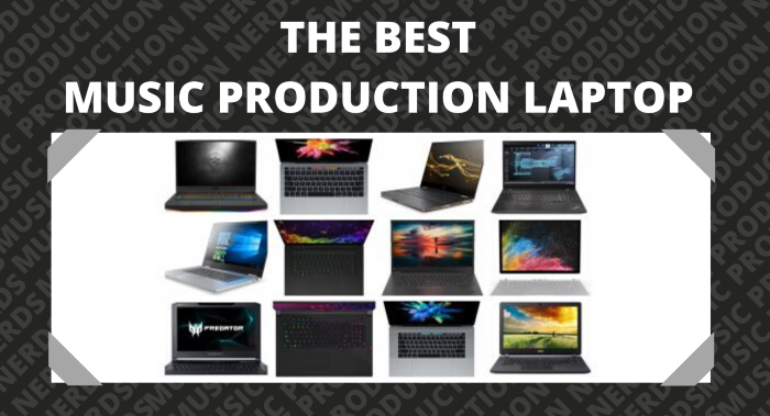 Best Laptops for Music Production & Home Studio