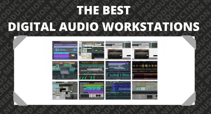 Best DAW Digital Audio Workstation