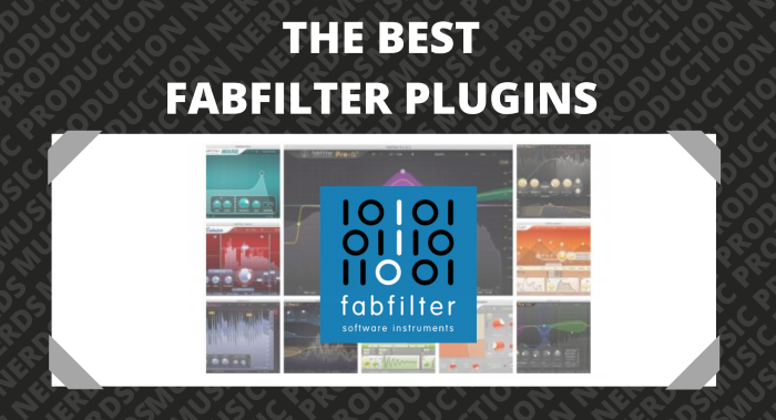 Best FabFilter Plugins