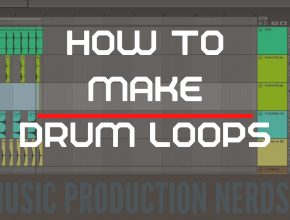 How to Make Drum Loops