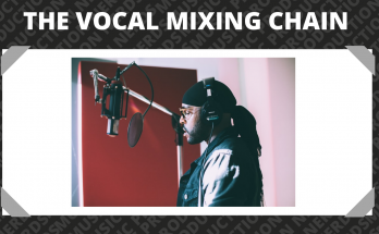 Vocal Mixing Chain Advice