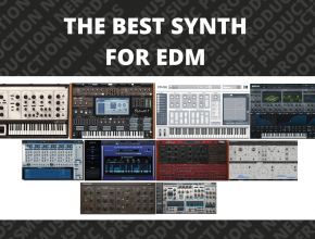 The Best Synth for EDM