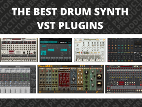 The Best Drum Synth VST Plugins