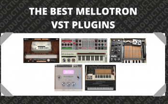 The Best Mellotron VST Plugins