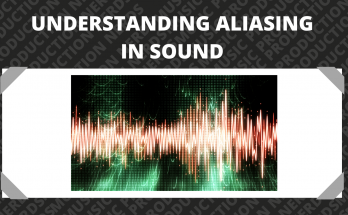 Understanding Aliasing In Sound