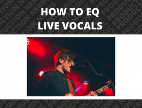 How to EQ Live Vocals