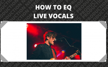 How to EQ Live Vocals