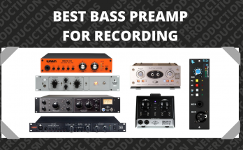 Best Bass Preamp for Recording