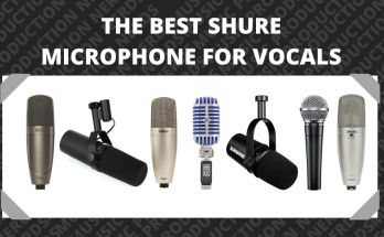 The Best Shure Microphone for Vocals